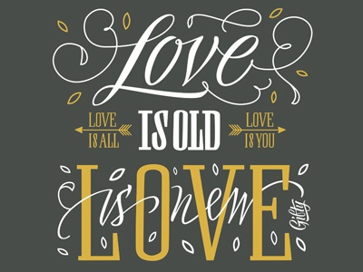 Love is old, love is new love lettering illustration vikavita