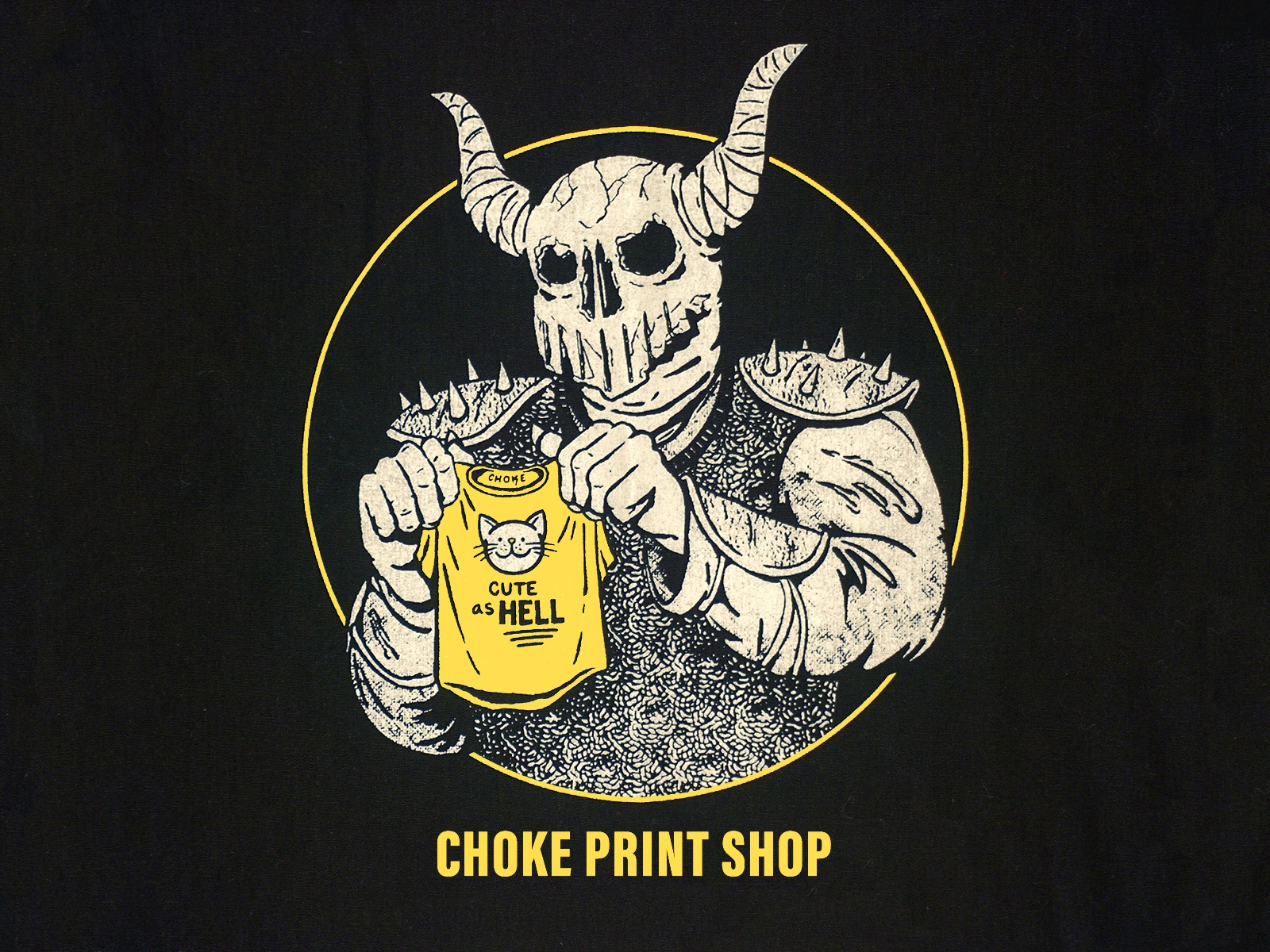 Choke print shop