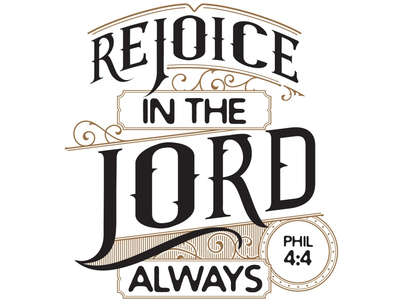 Rejoice in the Lord Always illustration design lettering typography type