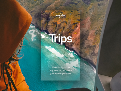 Trips by Lonely Planet apple waves mountain ocean app ios mobile minimal typography photography travel