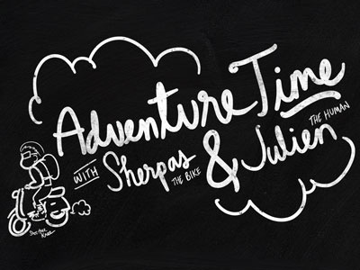 Adventure Time with Sherpas x Julien illustration handwriting typography
