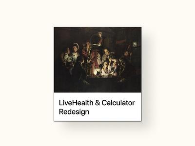LiveHealth & Calculator Redesign Thumbnail— UX Design Exercise illustration blog minimalism user experience ios apps minimalist design ui ux