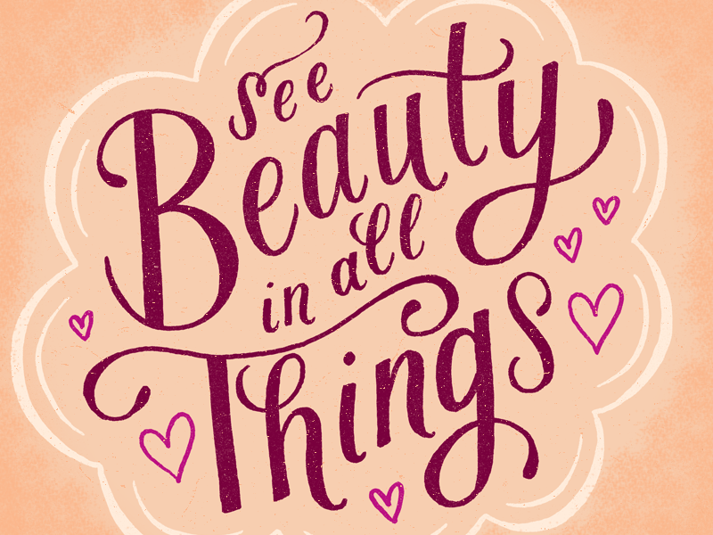 See The Beauty hand-drawn type illustration drawing lettering