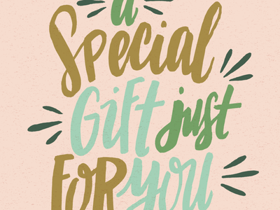 A Special Gift hand drawn type drawing lettering
