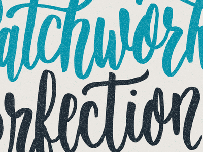 Patchwork Perfection hand drawn type drawing lettering