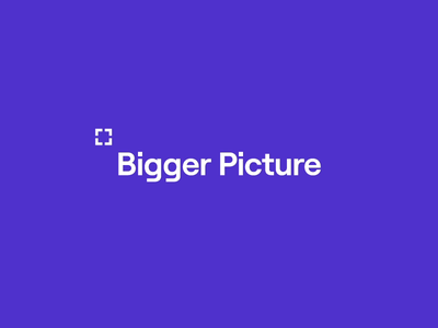 Bigger Picture Rebrand animation design branding