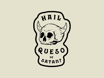 Hail Queso or Satan? devil satan patch sticker queso demon horns biker skull
