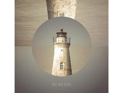 Rise and Shine cd lighthouse worn rustic paper ocean
