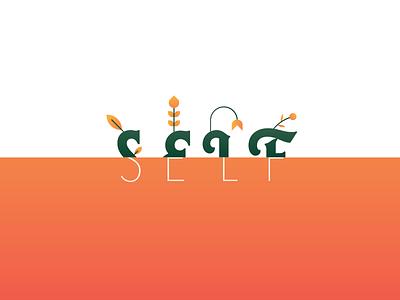 Self Growth typography flowers prompt 32 virtual garden garden growth self weekly warm-up weeklywarmup self growth