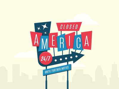 Closed - America retro sign vintage sign covid america closed america