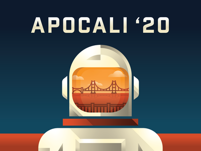 Apo-Cali '20 apocalypse geometric space graphic design 2020 orange sky san francisco sky san francisco astronaut apollo 11 apocali2020