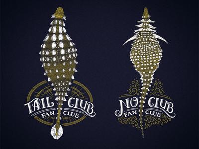 Tail Club Fan Club // No Club Fan Club
