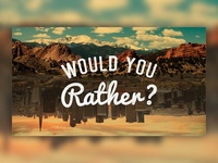 Would You Rather Church Series Graphic
