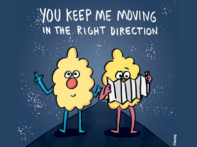 You keep me moving in the right direction. illustration cute cartoons ferbils directions maps travel