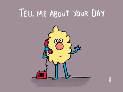 Tell me about your day cartoon cute illustration ferbils phone