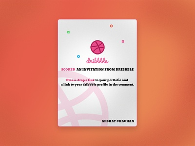 SCORED AN INVITATION FROM DRIBBBLE