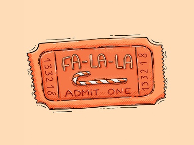 FA-LA-LA ticket lucky textures drawing 2d digital art hny christmas ticket admitone candycane winter festive falala illustration