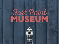 Fort Point Museum Branding