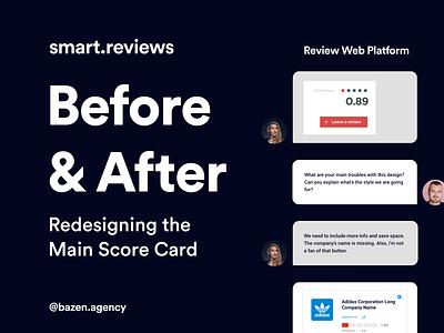 Before & After - Redesigning the Main Score Card - Smart.Reviews uiux design webapp design webapps web design webdesigner webdesign card design platform design webapplication clean uidesigner webapp uiuxdesign uiux userinterface designagency ui productdesign uidesign design agency