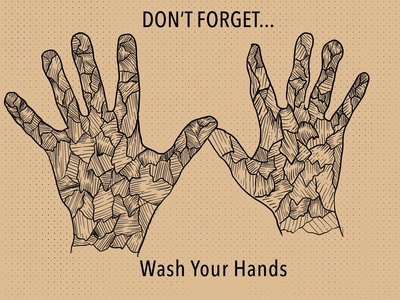 Don't Forget...Wash Your Hands