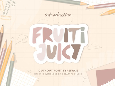 Fruiti Juicy Cut-Out Typeface display