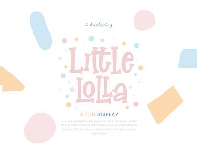 Little Lolla Fun Display happy