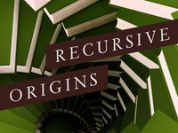 Recursive Origins