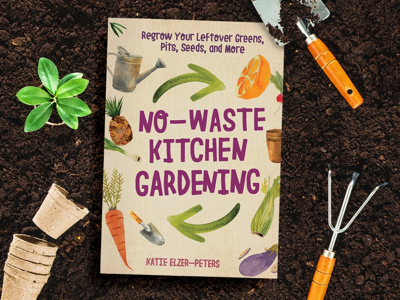 No-Waste Kitchen Gardening food garden kitchen design title publishing cover book design book cover design book cover