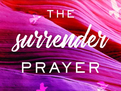 Surrender Prayer