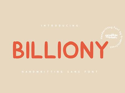 Billiony Handwritting Sans Font handwritting sans sans font sans serif typedesign fonts art handmade handwritting logo font designs font cute font
