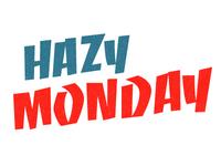 Hazy Monday