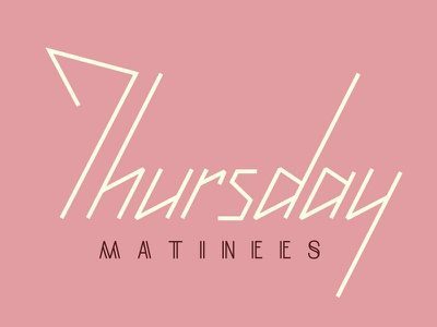 Thursday Matinees logo logo typography rejected