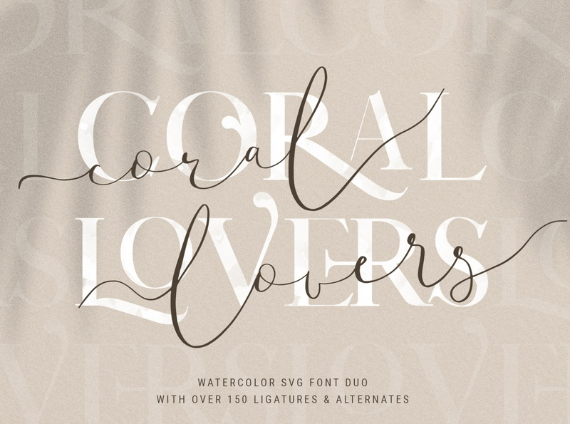 Coral Lovers SVG Watercolor Font Duo watercolor serif watercolor font branding design serif font serif svg font fashion creative logo font branding braning font logo watercolor creativemarket design modern elegant instagram pack products creative market