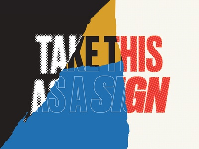 Take This As A Sign outline halftone sign texture color type branding typography