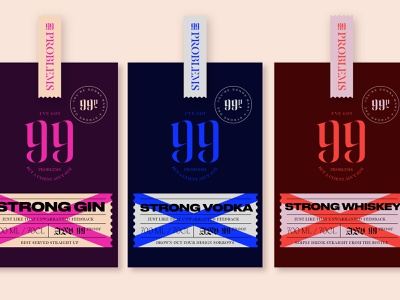 Strong Spirits | Passion Project 99 problems beverage packaging packaging label packaging label design beverage wip gin vodka whiskey strong whiskey strong vodka strong gin spirits passion project passion