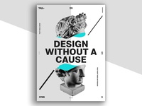 Design Without a Cause Poster #109