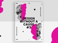 Design Without a Cause #3 Poster #111