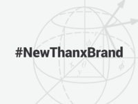 #NewThanxBrand
