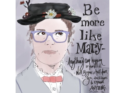 Be more Mary selfie mary poppins
