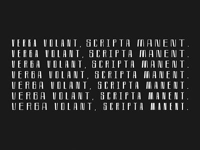 Verba volant, scripta manent. free font grotesque freebie free design logo vector lettering lrtters typogaphy typeface type font
