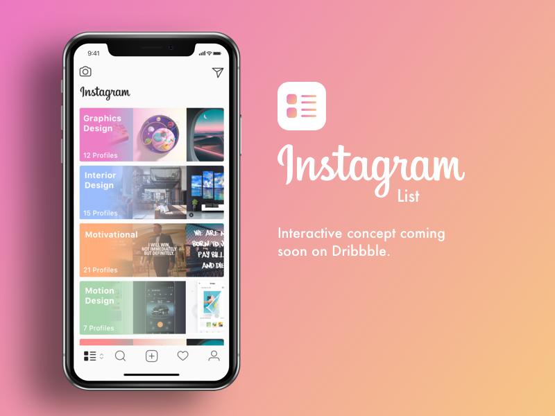 Instagram List - Interactive Concept Coming Soon!