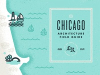 Chicago Architecture Field Guide