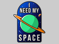 I Need My Space - Sticker Design