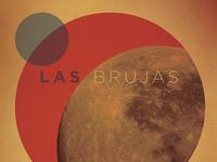 Las Brujas // Gig Poster