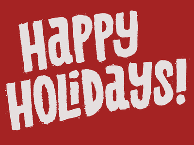 Happy Holidays! lettering holidays christmas