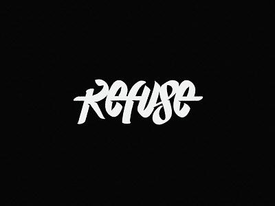 Refuse Typo letters typography design typography art handlettering typography refuse