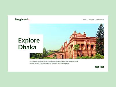Explore Dhaka Landing Page minimal homepage design userinterface dhaka website concept website design design trip to bangladesh bangladesh ux ui