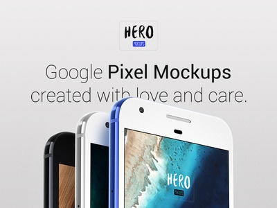 HERO Google Pixel Mockups sketch photoshop psd pixel photorealistic mobile mobile app google pixel google blue application android