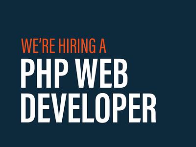 We are hiring a PHP web developer websites devjobs phpdeveloper hiring jobs php webdeveloper