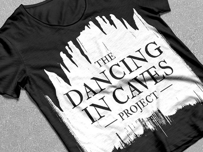 Dancing In Caves T Shirt Design clothing cave rough gothic tshirt